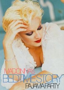 Madonna Bedtime Story Festa do Pijama - Poster / Capa / Cartaz - Oficial 1