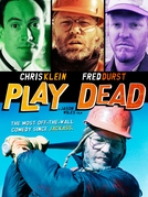 Play Dead (Play Dead)