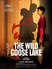 The Wild Goose Lake - Poster / Capa / Cartaz - Oficial 2