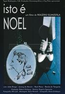 Isto é Noel Rosa