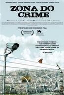 Zona do Crime (Zona, La)