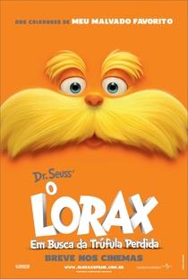 O Lorax - Em Busca da Trúfula Perdida - Poster / Capa / Cartaz - Oficial 2