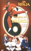 Um Ninja no Jardim de Infância - Poster / Capa / Cartaz - Oficial 1
