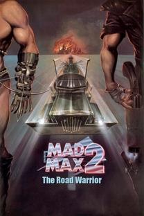 Mad Max 2: A Caçada Continua - Poster / Capa / Cartaz - Oficial 5