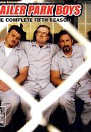 Trailer Park Boys (5ª Temporada)