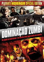 Dominação Zumbi - Poster / Capa / Cartaz - Oficial 1