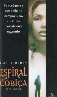Espiral da Cobiça - Poster / Capa / Cartaz - Oficial 3