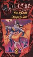 Batman - O Desenho em Série: Asas de Couro e Coração de Gelo (Batman: The Animated Series - On Leather Wings / Heart of Ice)