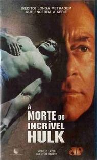 A Morte do Incrível Hulk - Poster / Capa / Cartaz - Oficial 2