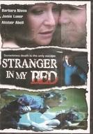 Um Estranho em Minha Cama (Stranger in my Bed)