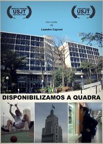 Disponibilizamos a Quadra - Poster / Capa / Cartaz - Oficial 1