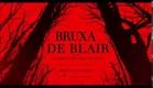 Bruxa de Blair | Trailer Dublado