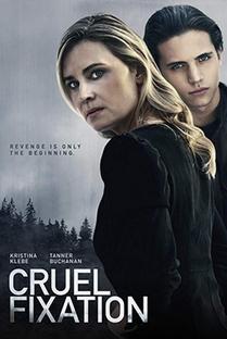 Cruel Fixation - Poster / Capa / Cartaz - Oficial 1