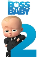 O Poderoso Chefinho 2 (Boss Baby 2)