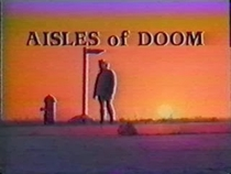 Aisles of Doom - Poster / Capa / Cartaz - Oficial 1