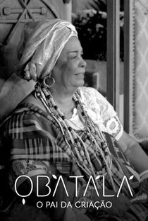 Obatalá: O Pai da Criação - Poster / Capa / Cartaz - Oficial 1