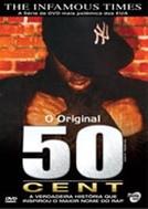 O Original 50 Cent (The Infamous Times, Volume I: The Original 50 Cent)