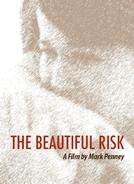 The Beautiful Risk (The Beautiful Risk)
