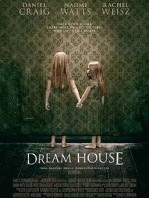 A Casa dos Sonhos - Poster / Capa / Cartaz - Oficial 3