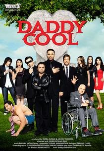 Daddy Cool: Vem Se Divertir - Poster / Capa / Cartaz - Oficial 1
