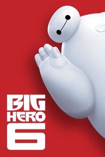 Operação Big Hero - Poster / Capa / Cartaz - Oficial 7