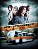 Expresso para a Morte (Next Stop Murder)