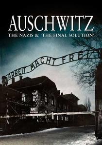 Auschwitz - Os Nazistas e a Solução Final - Poster / Capa / Cartaz - Oficial 1