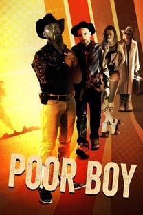 Poor Boy  - Poster / Capa / Cartaz - Oficial 2