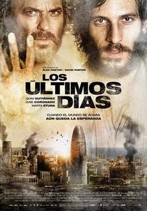 Os Últimos Dias - Poster / Capa / Cartaz - Oficial 2