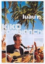 Luau MTV - Kiko Zambianchi - Poster / Capa / Cartaz - Oficial 1