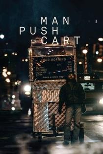 Man Push Cart - Poster / Capa / Cartaz - Oficial 4