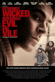 Extremely Wicked, Shockingly Evil and Vile - Poster / Capa / Cartaz - Oficial 4