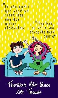 Thomas Não Quer Ser Tocado - Poster / Capa / Cartaz - Oficial 3
