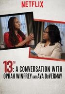 A 13ª Emenda: Oprah Winfrey entrevista Ava DuVernay