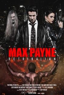 Max Payne: Retribution - Poster / Capa / Cartaz - Oficial 1
