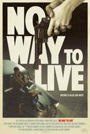 No Way to Live (No Way to Live)