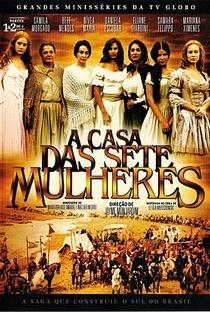 A Casa das Sete Mulheres - Poster / Capa / Cartaz - Oficial 3