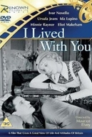I Lived With You (I Lived With You)