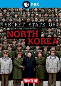 Coreia do Norte: Os Bastidores do Estado Secreto - Poster / Capa / Cartaz - Oficial 1