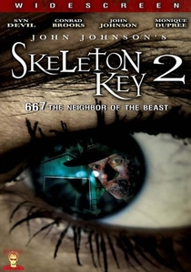 Skeleton Key 2 - 667 The Neighbor of the Beast - Poster / Capa / Cartaz - Oficial 1