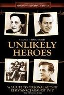 Heróis Invisíveis (Unlikely Heroes)