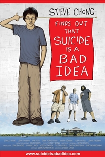 Steve Chong Finds Out That Suicide Is a Bad Idea - Poster / Capa / Cartaz - Oficial 1