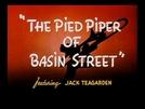 The Pied Piper of Basin Street (The Pied Piper of Basin Street)