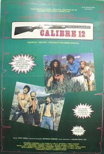 Calibre 12 - Poster / Capa / Cartaz - Oficial 1
