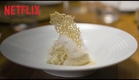 Chef's Table - Season 1 - Official Trailer - Netflix [HD]