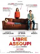 Libre et assoupi (Libre et assoupi)