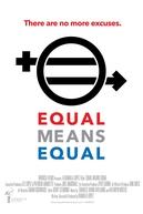 Equal Means Equal (Equal Means Equal)