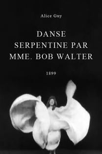 Danse serpentine par Mme. Bob Walter - Poster / Capa / Cartaz - Oficial 1