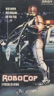 RoboCop - O Policial do Futuro - Poster / Capa / Cartaz - Oficial 3