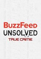 Buzzfeed Unsolved - True Crime (2ª Temporada) (Buzzfeed Unsolved - True Crime (Season 2))